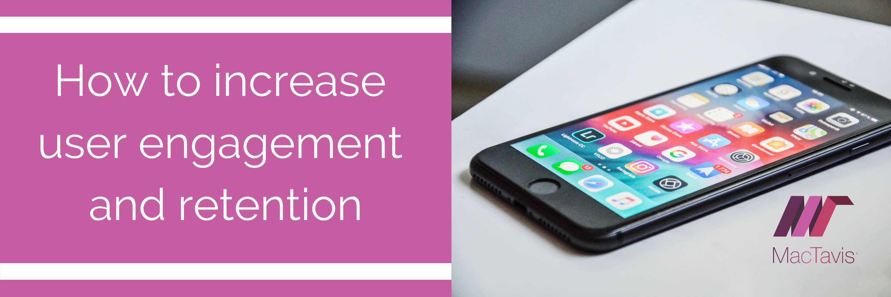 How to increase user engagement and retention for mobile applications